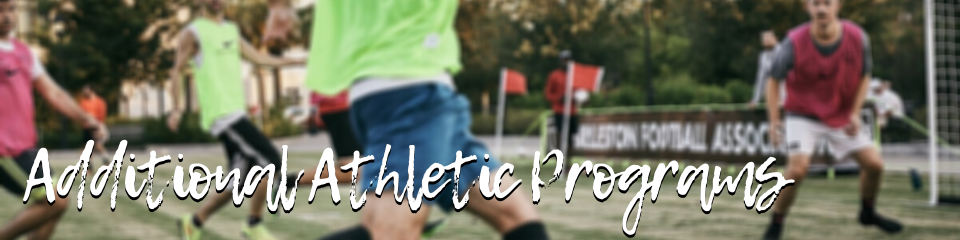Additional Athletic Programs