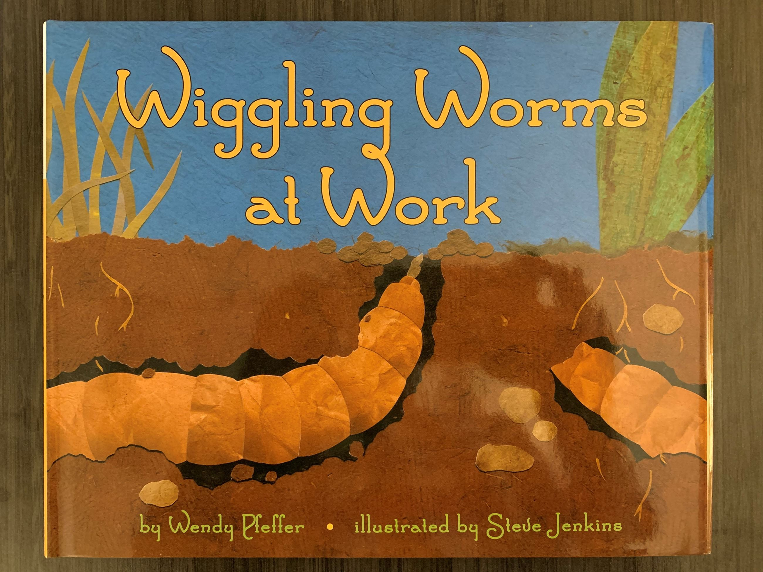 Book 11 - Wiggling Worms At Work