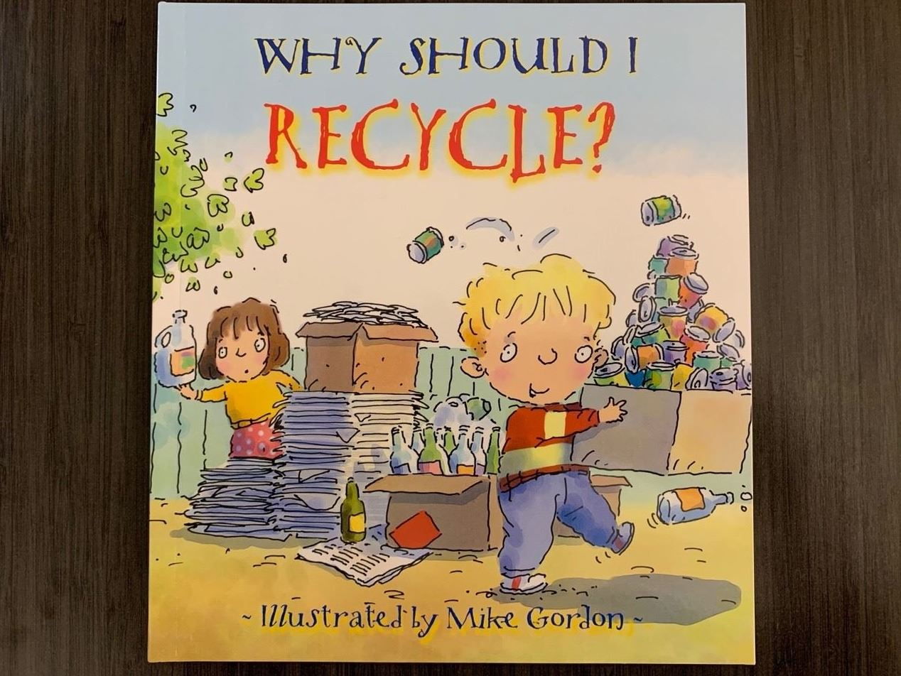 Book 17 - Why Should I Recycle
