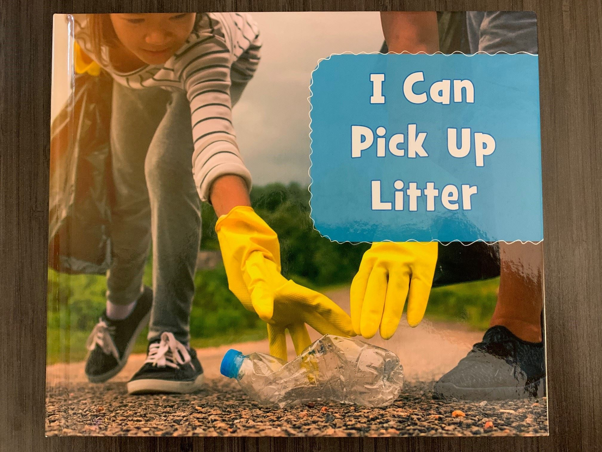 Book 40 - I Can Pick Up Litter